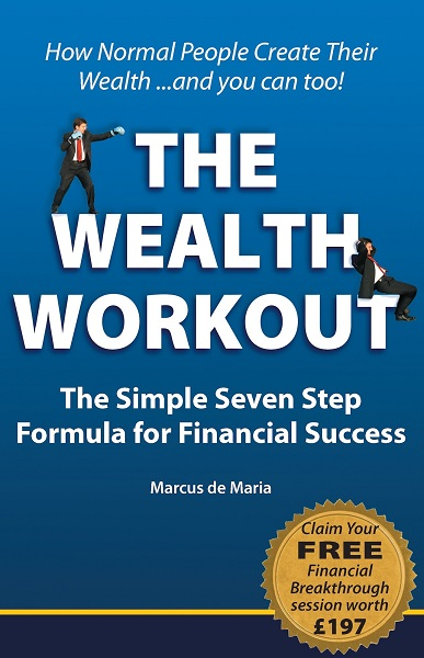 The Wealth Workout - Marcus de Maria